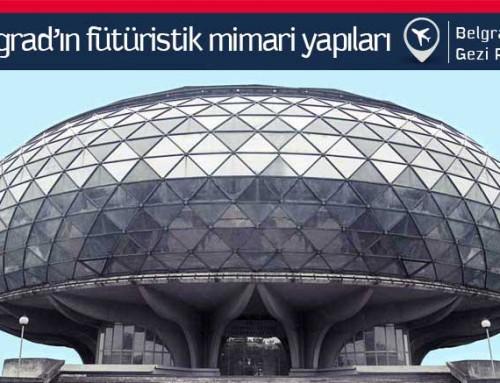 Belgrad'dan İlginç Mimari Tasarımlar