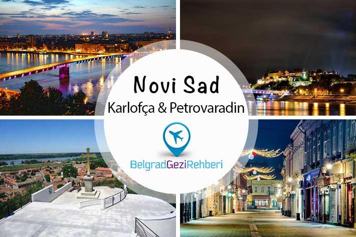 Novi Sad - Petrovaradin Kalesi & Karlofça Antlaşması
