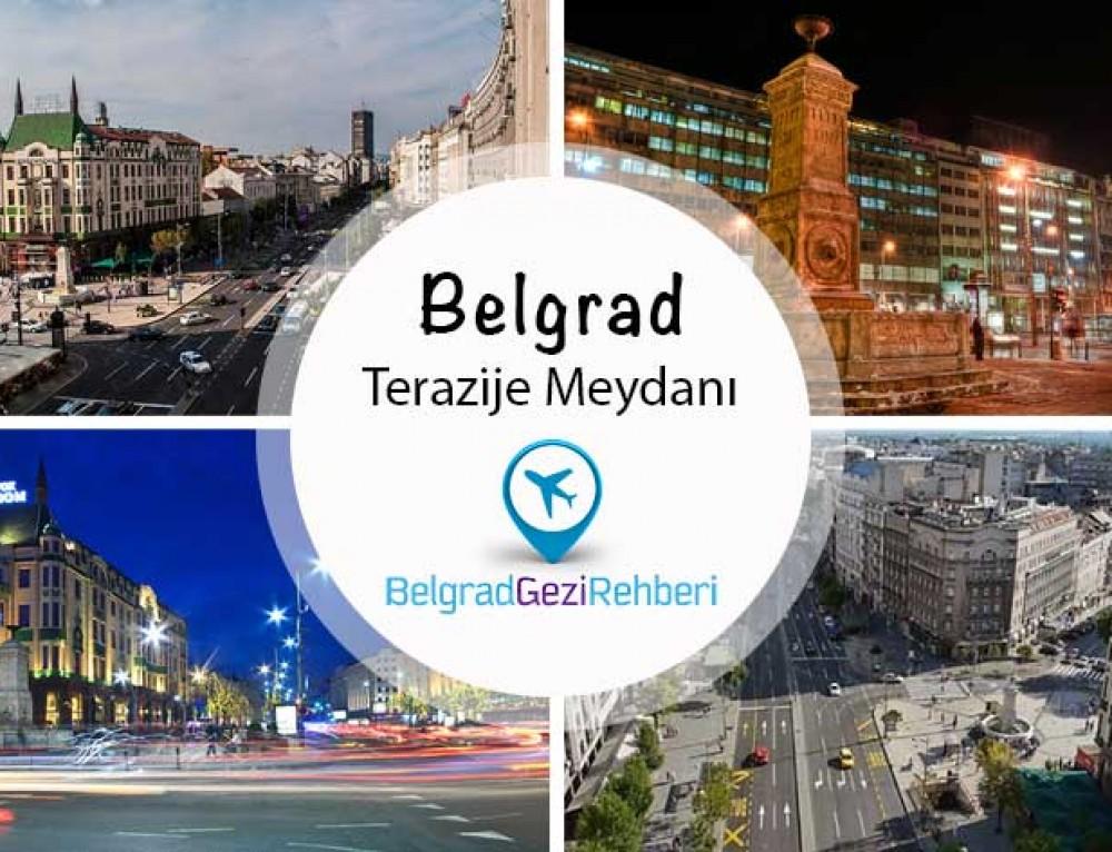 Belgrad Terazije Meydanı – Gezilecek Yerler