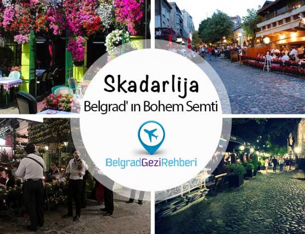 Skadarlija, Belgrad'ın Bohem Mahallesi